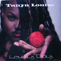 Lovely Day — Tanya Louise