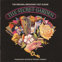 The Secret Garden — Original Broadway Cast of The Secret Garden