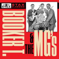 Stax Classics — Booker T. & The MG's