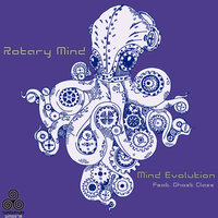 Rotary Mind — Mind Evolution, Mind Evolution feat. Ghost Class