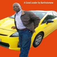 A Good Leader — Bartholomew