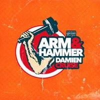 Arm and Hammer — Damien Cruise