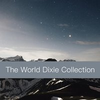 The World Dixie Collection — сборник