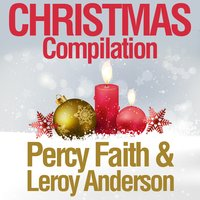 Christmas Compilation — Percy Faith & Leroy Anderson