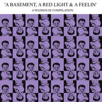 A Basement, a Red Light, and a Feelin', Vol. 1 — сборник
