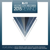 Velcro City Records 2015 Rewind — Ascio