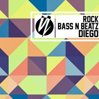 Rock / Bass & Beatz — Diego