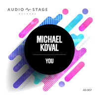 You — Michael Koval