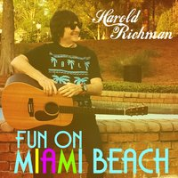 Fun on Miami Beach — Harold Richman