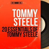 20 Essentials of Tommy Steele — Tommy Steele
