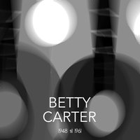 1948 til 1961 — Betty Carter