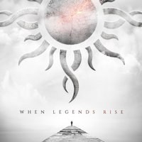 When Legends Rise — Godsmack