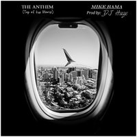 The Anthem (Top of the World) — Mike Bama