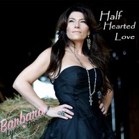 Half Hearted Love — Barbara Lynn Doran