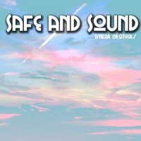 Safe and Sound — Similar Brothers