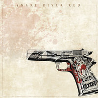 Cold Blooded — Snake River Red
