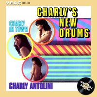 Charly's New Drums — Charly Antolini