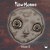 New Moons, Vol. III — сборник