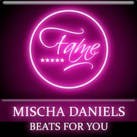 Beats For You — Tara McDonald, Mischa Daniels