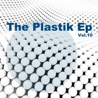 The Plastik EP, Vol. 10 — сборник