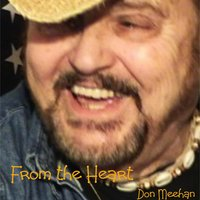 From the Heart — Don Meehan