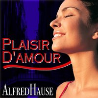Plaisir d'amour - Famous Melodies — Alfred Hause