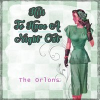 Hits To Have A Night Out — The Orlons
