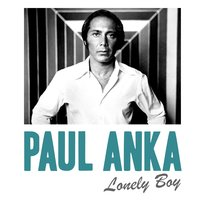 Lonely Boy — Paul Anka