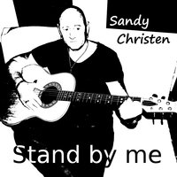 Stand by Me — Sandy Christen