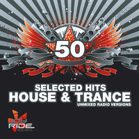 50 Selected House & Trance Hits — сборник