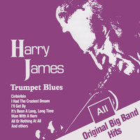 Trumpet Blues — Harry James Big Band