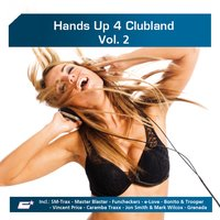 Hands up 4 Clubland, Vol. 2 — сборник