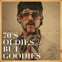 70's Oldies but Goodies — 70s Greatest Hits, Disco Fever, The Disco Nights Dreamers