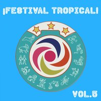 Festival Tropical, Vol. 5 — сборник