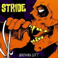 Nothing Left — Stride