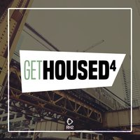 Get Housed, Vol. 4 — сборник