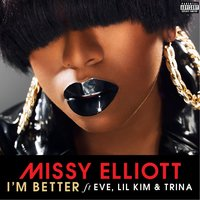 I'm Better — Missy  Elliott