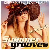 Summer Grooves, Vol. 5 (Deep House & Ibiza Chill out Beach Tunes) — сборник