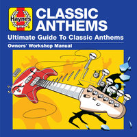 Haynes Ultimate Guide to Classic Anthems — сборник