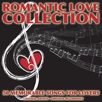 Romantic Love Collection (50 Memorable Songs for Lovers) — сборник