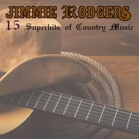 Superhits of Country Music — Jimmie Rodgers