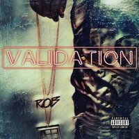 Validation — R.o.B