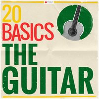 20 Basics: The Guitar — сборник