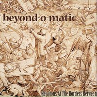 Relations at the Borders Between — Beyond-O-Matic