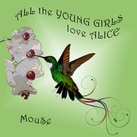 All the Young Girls Love Alice — Mouse, Russell C. Brennan