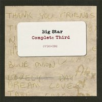 Complete Third — Big Star