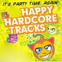 It's Party Time, Again! - 16 Happy Hardcore Tracks, Vol. 2 — сборник