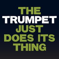 The Trumpet Just Does Its Thing — The Golden Boy