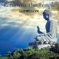 Return to the Temple (Re-Recorded) — Llewellyn