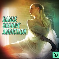 Dance Groove Addiction — сборник